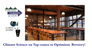 Climate Science for the People - From the Courthouse to the State House @ Optimism Brewing